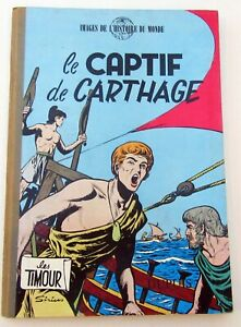 TIMOUR-LE-CAPTIF-DE-CARTHAGE-SIRIUS-REED-1958-DOS-PINCE-BLEU-BON-ETAT