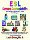 ESL Games and Classroom Activities: An Interactive Activity Book for All Ages by PH D Lucia Gorea, Lucia Gorea (Paperback / softback, 2005)