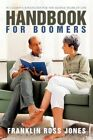 Handbook for Boomers Successful Strategies for The Middle Years 9781450248501