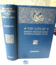 LIFE Of HARRIET BEECHER STOWE,1891,Charles Edward Stowe,Illust