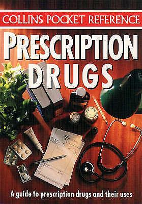"""VERY GOOD"" Collins Pocket Reference – Prescription Drugs: A Guide to Prescripti"