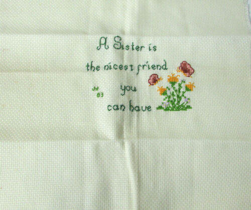 Vintage Floral A Sister is The Nicest Friend.. Needlepoint Cross Stitch Artwork