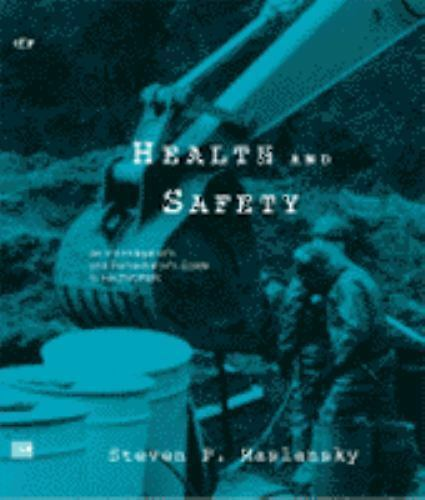 Health and Safety at Hazardous Waste Sites: An Investigator's and Remediator's G