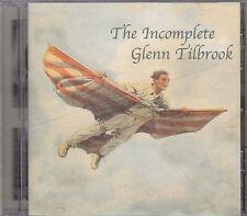 GLENN TILLBROOK - the incomplete CD