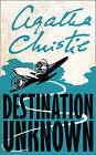 Destination Unknown by Agatha Christie (Paperback, 2003)