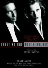 X-Files: Trust No One : The Official Third Season Guide to the X-Files Vol. 2 by Brian Lowry (1996, Paperback)