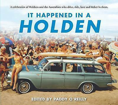 It Happened in a Holden by Paddy O'Reilly (paperback 2015)