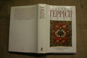Fachbuch-Teppiche-Teppichkunde-Orientteppiche-Herstellung-Farben-Muster-1993