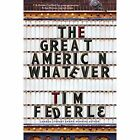 The Great American Whatever by Tim Federle (Paperback, 2016)