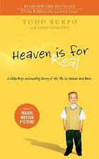 Heaven Is for Real : A Little Boy's Astounding Story of His Trip to Heaven and Back by Lynn Vincent, Todd Burpo, Colton Burpo and Sonja Burpo (2010, Paperback)