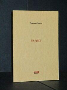 Tomaso-Franco-Ultime-Diesse-Copy-Il-Bisonte-Firenze-2008