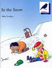 Oxford Reading Tree: Stage 11: Jackdaws Anthologies: In the Snow: In the Snow by Mike Poulton (Paperback, 1988)