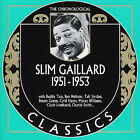 Slim Gaillard: 1951-1953 by Slim Gaillard (CD, Jul-2007, Classic Records)