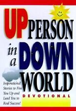How to Be an Up Person in a Down World: Devotional Honor Books Hardcover