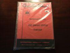 International 350 Diesel Utility Tractor Operators Manual