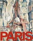 Paris: Capital of the Arts by Kathleen Burner, Eric de Chassey, Gladys C. Fabre, Simon Fraquelli (Hardback, 2002)