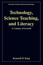 Technology, Science Teaching, and Literacy: A Century of Growth (Innov-ExLibrary