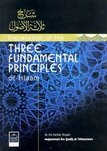 An-Explanation-of-the-Three-Fundamentals-Principles-of-Islam-by-Ibn-al-Uthaymeen