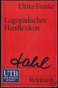 Franke-Ulrike-Logopaedisches-Handlexikon-1994