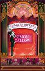 Charles Dickens and the Great Theatre of the World von Simon Callow (2012, Gebundene Ausgabe)