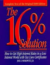 The 16% Solution: How To Get High Interest Rates in a Low Interest World with Ta