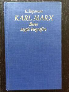 Karl-Marx-Breve-saggio-biografico-E-Stepanova-Edizioni-Progress-1982
