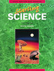 Starting Science: Student Book 3 by Ian Gilchrist, Tony Partridge, Alan Fraser (Paperback, 1992)