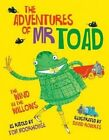 The Adventures of Mr Toad by Tom Moorhouse (Hardback, 2014)