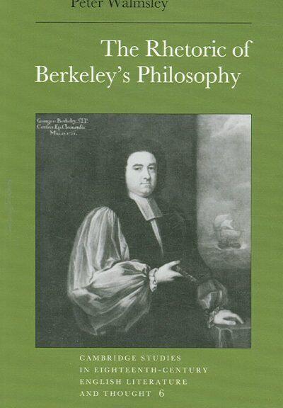 Rhetoric of Berkeley's Philosophy, Paperback by Walmsley, Peter, ISBN-13 9780...