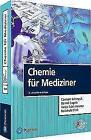 Chemie für Mediziner von Bernd Engels, Reinhold Fink, Carsten Schmuck und Tanja Schirmeister (2016, Taschenbuch)