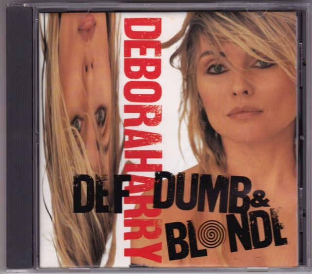 Deborah Harry - Def Dumb & Blonde - CD (Chrysalis CDP3216502 1989 U.K.)