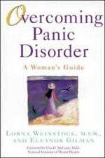 Overcoming Panic Disorder by Lorna Weinstock and Eleanor Gilman (1998, Paperback)