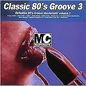 Various Artists : Classic Mastercuts 80s Groove Volume 3 CD Fast and FREE P & P