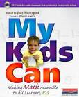 My Kids Can: Making Math Accessible to All Learners, K-5 by Heinemann USA (Mixed media product, 2009)