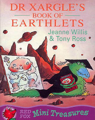 """AS NEW"" Willis, Jeanne, Dr Xargle's Book Of Earthlets (Mini Treasure), Paperbac"