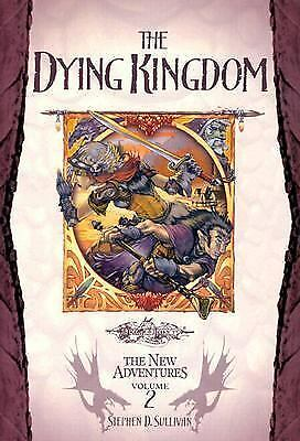 The Dying Kingdom (Dragonlance: The New Adventures, Vol. 2)