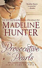 Provocative in Pearls by Madeline Hunter (Paperback, 2010)