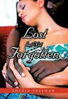 Lost but Not Forgotten 9781468557251 by Sheria Freeman Hardcover