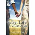 The Secret Life of Winnie Cox Slavery Forbidden Love and Tragedy - 1910751510