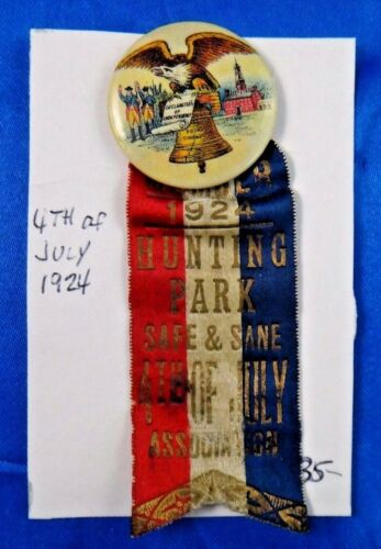 4th of July 1924 Hunting Park Independence Day Pin Pinback Button Ribbon 1 14