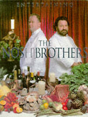1 of 1 - Very Good, Entertaining with the Nosh Brothers, Nosh, Nick, Nosh, Mick, Book