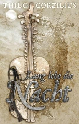1 von 1 - Lang lebe die Nacht von Thilo Corzilius (2013, Taschenbuch)