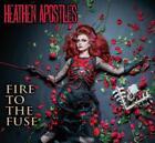 Fire To The Fuse von Heathen Apostles (2016)