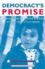 Democracy's Promise: Immigrants and American Civic Institutions by Janelle S. Wong (Paperback, 2006)