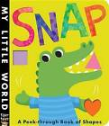 Snap: A Peek-Through Book of Shapes by Jonathan Litton (Board book, 2014)