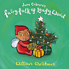 Willow's Christmas by Jane Cabrera (Paperback, 2005)