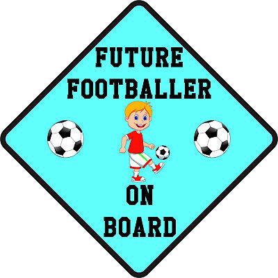 FUTURE FOOTBALLER ON BOARD Car Sign Sticker Baby Child Children Safety Kids