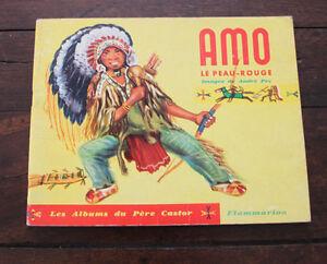 Livre-enfant-1951-Amo-le-peau-rouge-Albums-du-Pere-Castor-Guilcher-Pec-indien