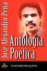 Antologia Poetica (1984-2008) by Jose Alejandro Pena (Paperback, 2008)