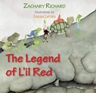 The Legend of L'Il Red by Zachary Richard (Paperback / softback, 2015)